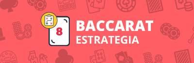 Estrategia baccarat 40115